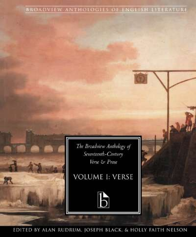 The Broadview Anthology of Seventeenth-Century Verse and