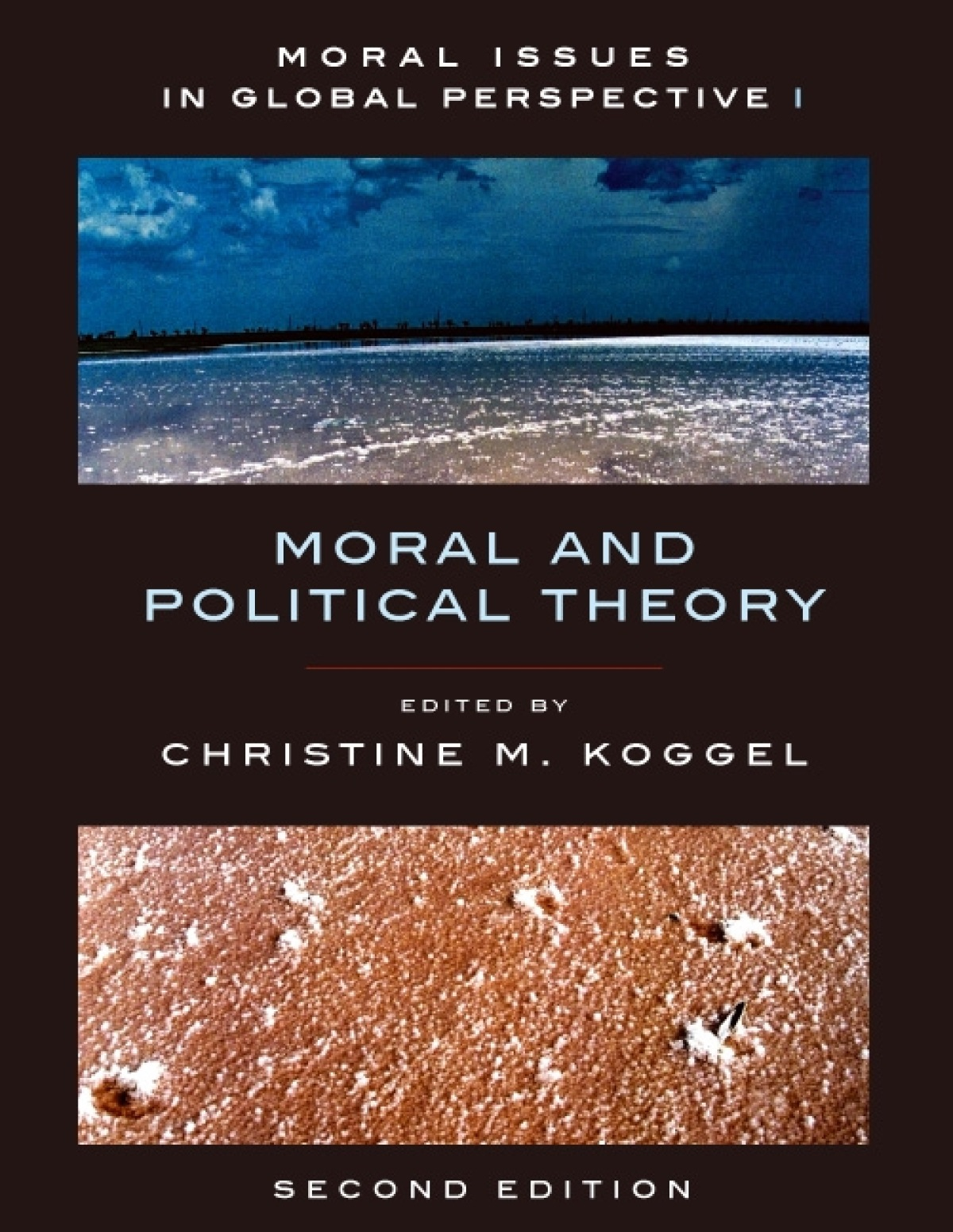 Ethical theory a concise anthology third edition broadview press moral issues in global perspective volume 1 moral and political theory second edition fandeluxe Gallery