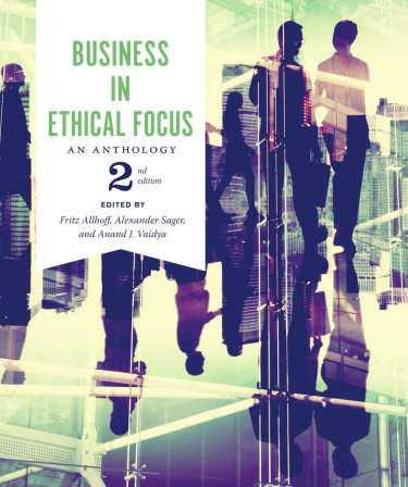Ethical theory a concise anthology third edition broadview press business in ethical focus an anthology second edition fandeluxe Gallery