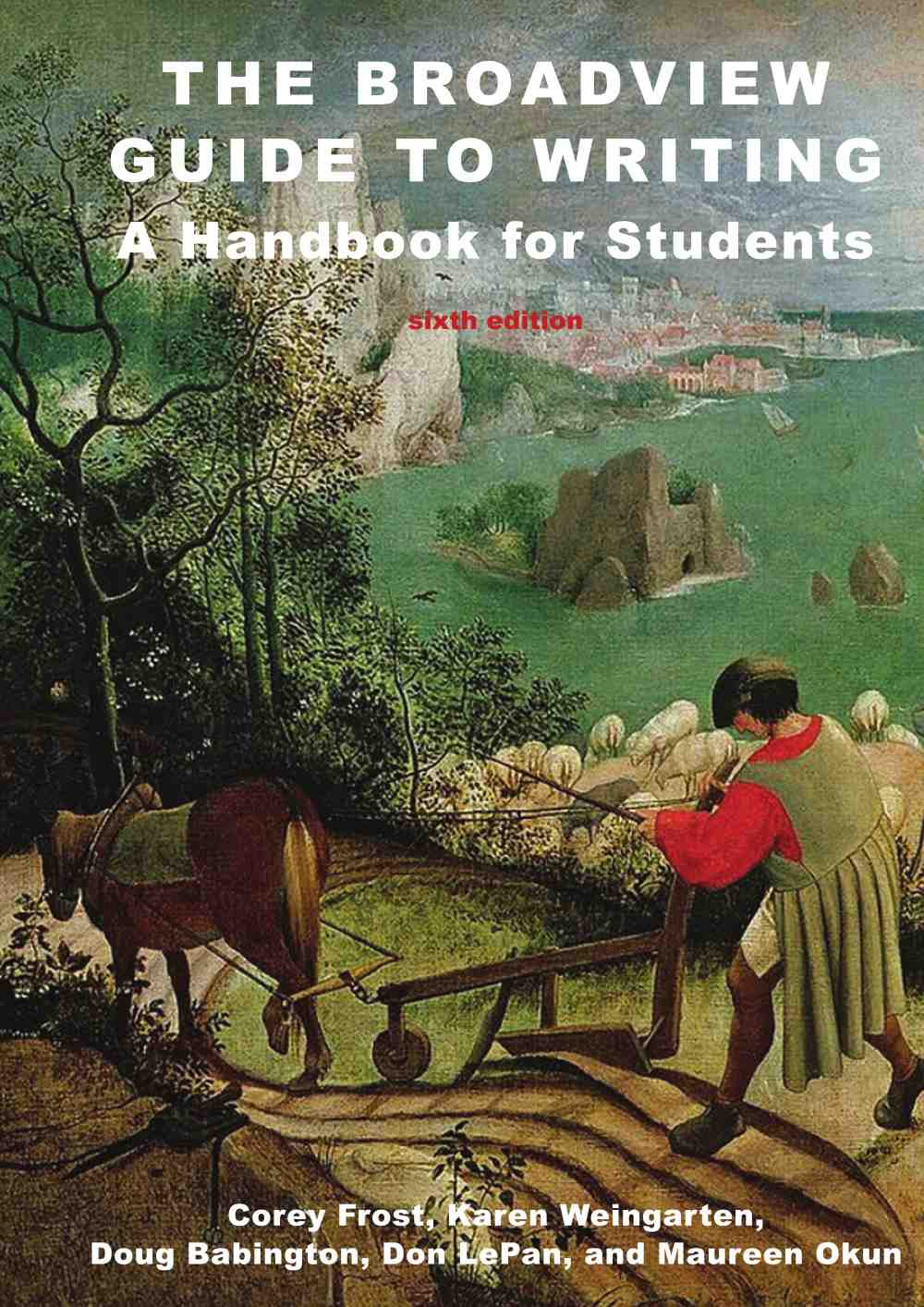 The broadview guide to writing a handbook for students sixth the broadview guide to writing a handbook for students sixth edition broadview press fandeluxe Images