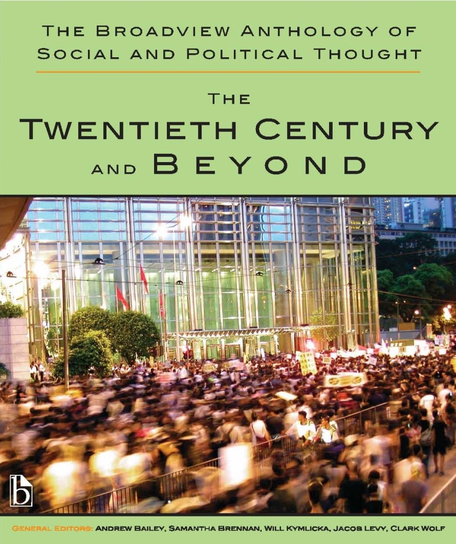 The Broadview Anthology of Social and Political Thought – Volume 2: The  Twentieth Century and Beyond