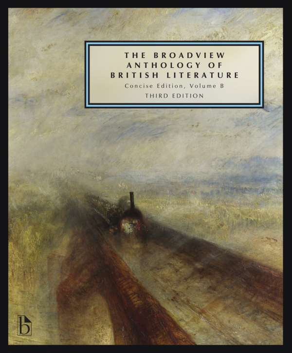 The Broadview Anthology of British Literature: Concise Volume B - Third  Edition