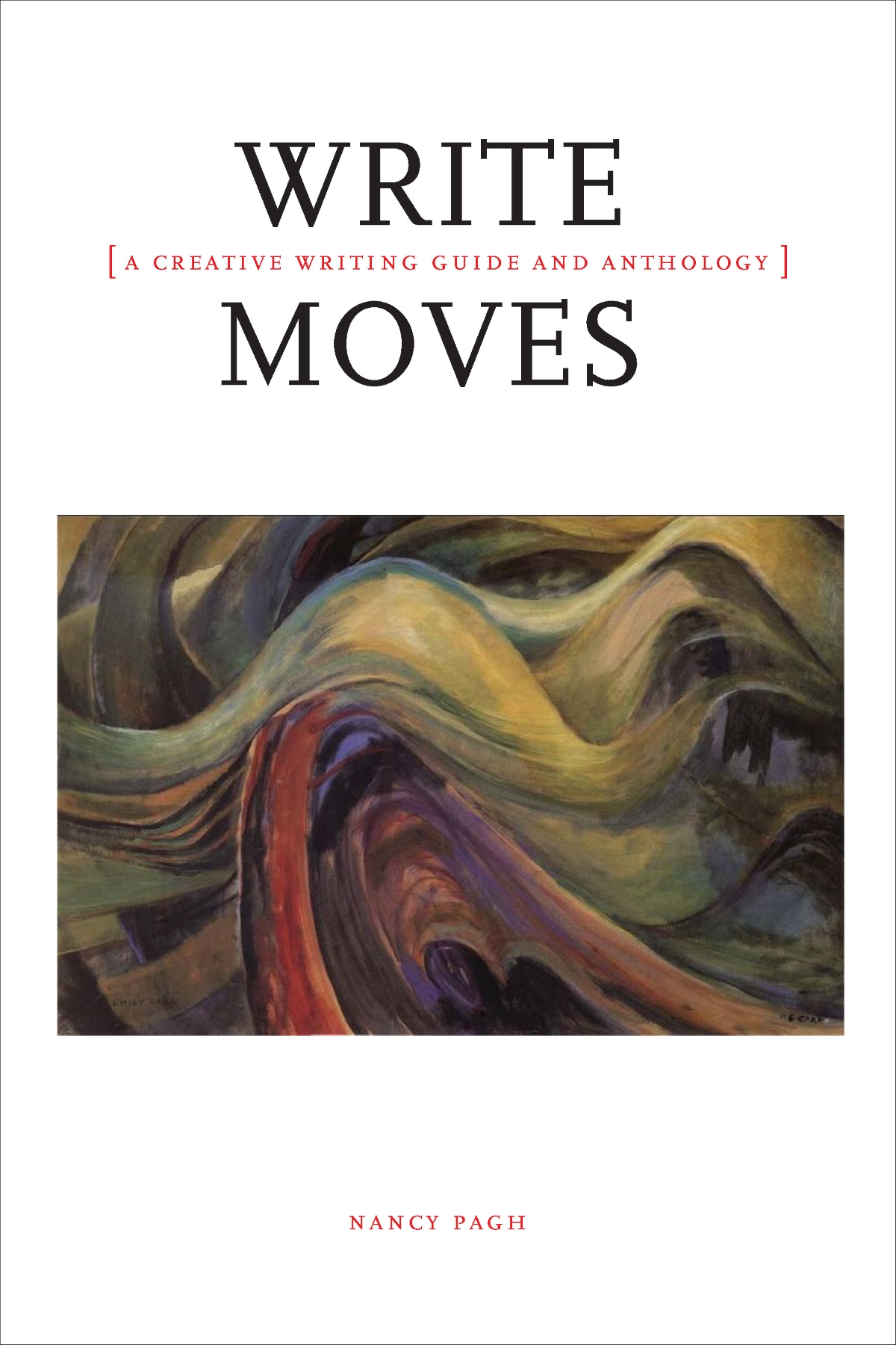 Write Moves: A Creative Writing Guide and Anthology - Broadview Press