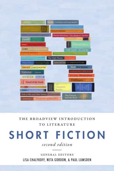 The Broadview Introduction to Literature: Short Fiction – Second Edition